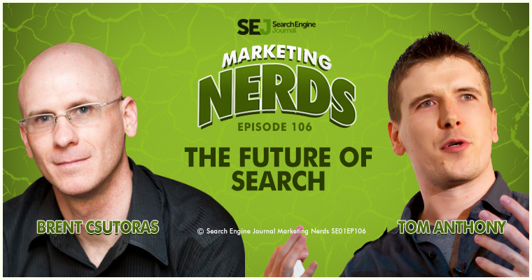 Tom Anthony Talks About the Future of Search on #MarketingNerds