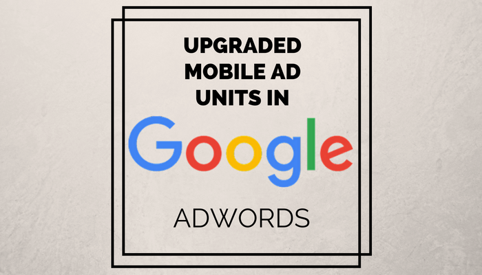 Google AdWords Upgrades App Campaigns & TrueView Ads
