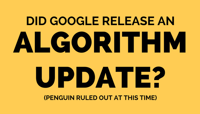 Google Update May Have Occurred Last Week, Not Penguin Related