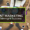 Why Content Marketing Isn鈥檛 an Overnight Success