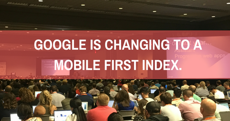 Google is changing to a mobile first index