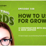 How to Use SEO For Growth with John Jantsch