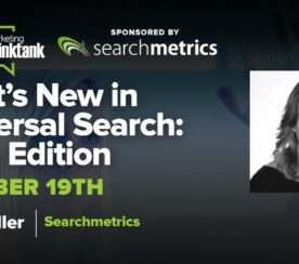 #SEJThinkTank Recap: What is New in Universal Search