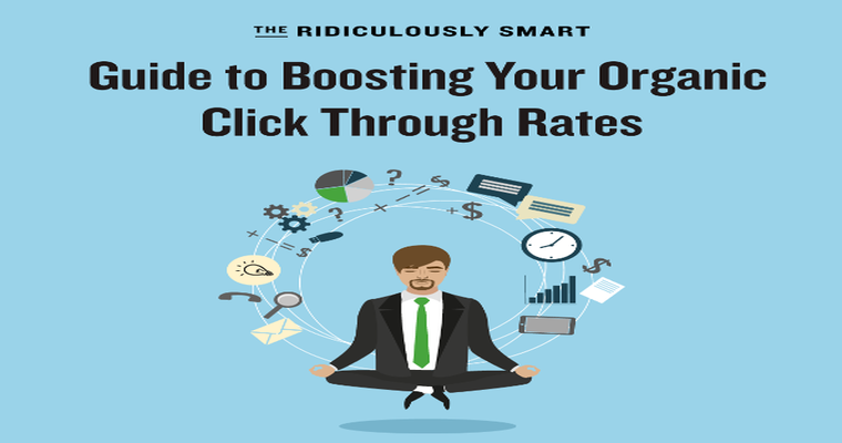 11 Ridiculously Effective Ways to Boost Your Organic CTR