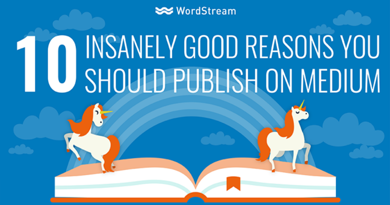 10 Insanely Good Reasons You Should Publish On Medium