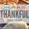 12 Reasons We're SO Thankful This Year