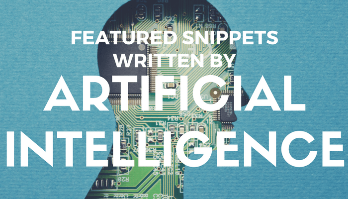 Google's Featured Snippets on Desktop Now Written By Artificial Intelligence