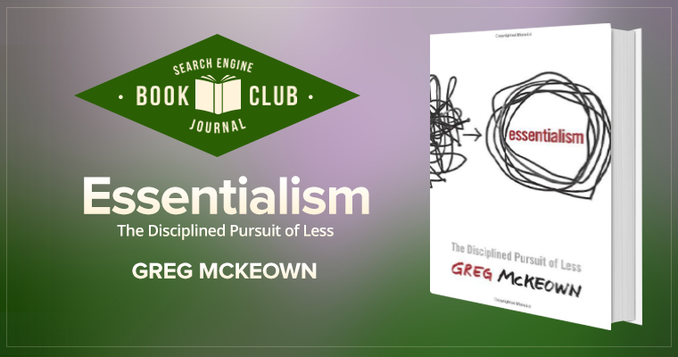 10 Ways I'm Becoming an Essentialist #SEJBookClub
