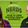 How to Own Multiple Online Businesses with Brent Csutoras [PODCAST]