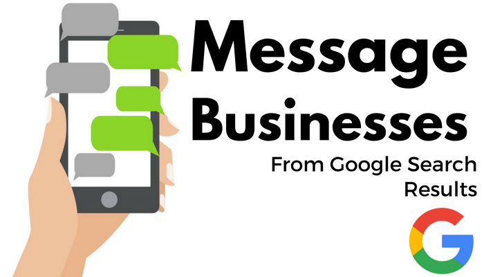 Google Testing New Feature for Messaging Businesses From Search Results