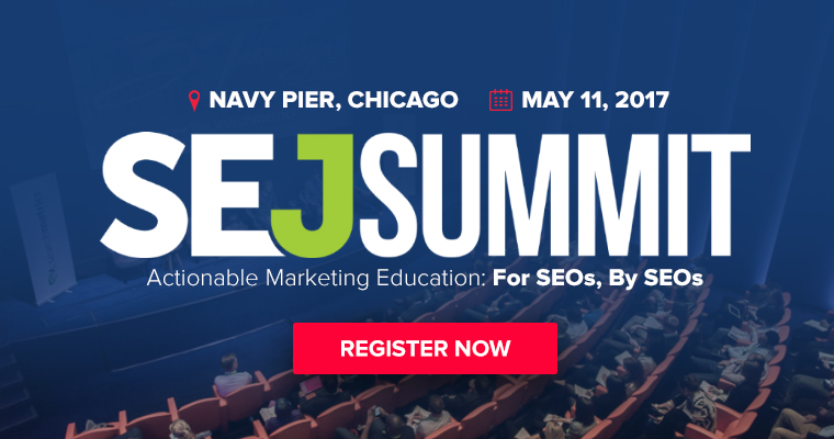 SEJ Summit 2017 Chicago - SEO & SEM Conference