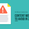 Top 10 Most Common Content Marketing Mistakes to Avoid