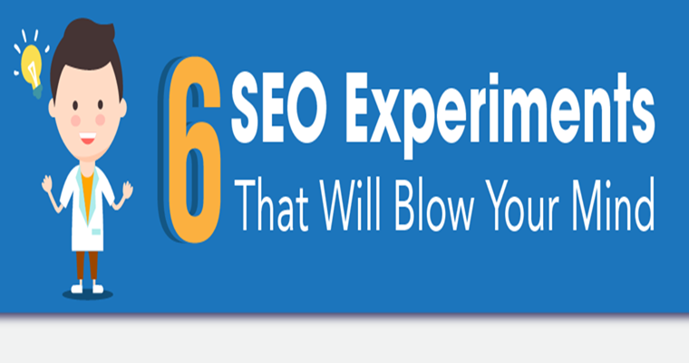 6 SEO Experiments That Will Blow Your Mind