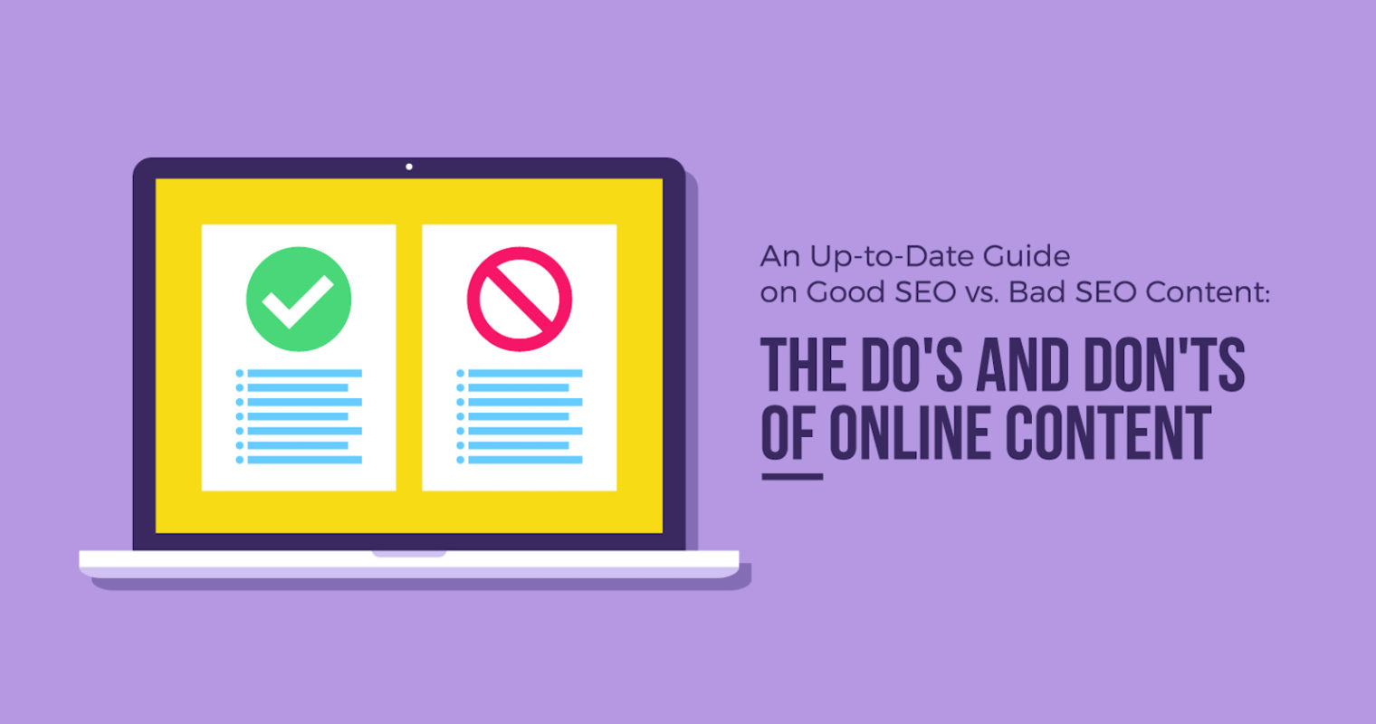 An Up-to-Date Guide on Good SEO Content vs. Bad SEO Content