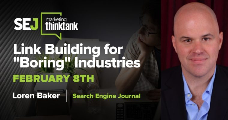 "Link Building for ""Boring"" Industries [Webinar Recap]"