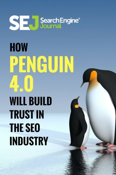 Pinterest Image: How Penguin 4.0 Will Build Trust in the SEO Industry