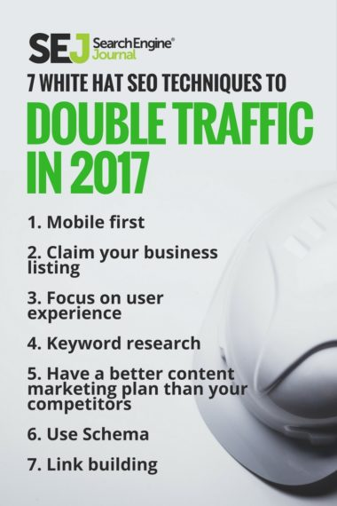 7 White Hat SEO Techniques to Double Traffic | SEJ