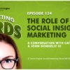 """Brands and Social Media Insights: Finding the """"Why"""" Behind the """"What"""" [PODCAST]"""