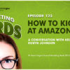 How to Kick Ass at Amazon SEO With Robyn Johnson [PODCAST]