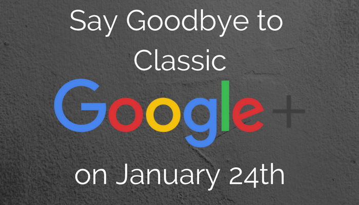Google Killing Off Google+ on January 24th, But it Won't Be Gone For Good