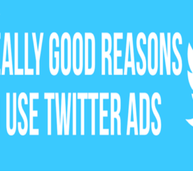5 Compelling Reasons to Use Twitter Ads