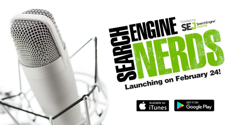 Announcing Search Engine Nerds, a Rebranded Search Podcast