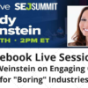 "SEJ Live: Mindy Weinstein on Engaging Content for ""Boring"" Industries"