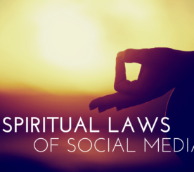 The 7 Spiritual Laws of Social Media Success