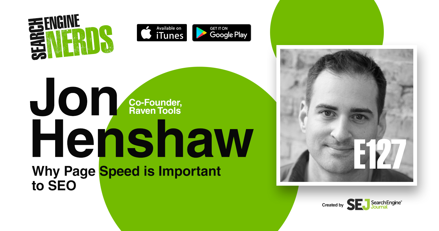 """Why Page Speed is So Important to SEO"" via Jon Henshaw [PODCAST]"