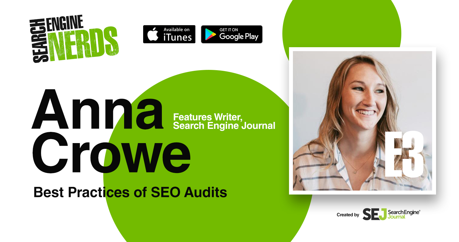 https://www.searchenginejournal.com/anna-crowe-best-practices-seo-audits-podcast/190451/