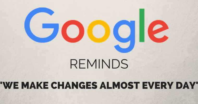 "Google's John Mueller Reminds: ""We Make Changes Almost Every Day"""
