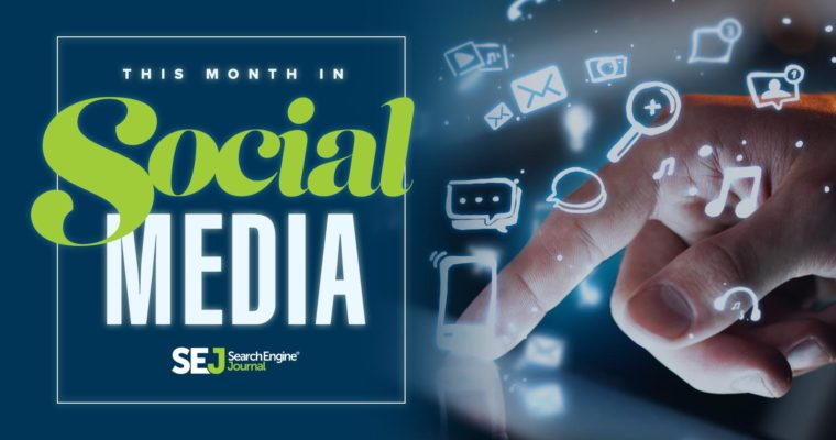 Last Month in Social Media: Updates from February 2017
