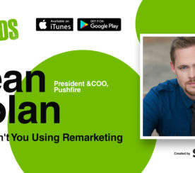 Why Aren't You Using Remarketing Yet? [PODCAST]