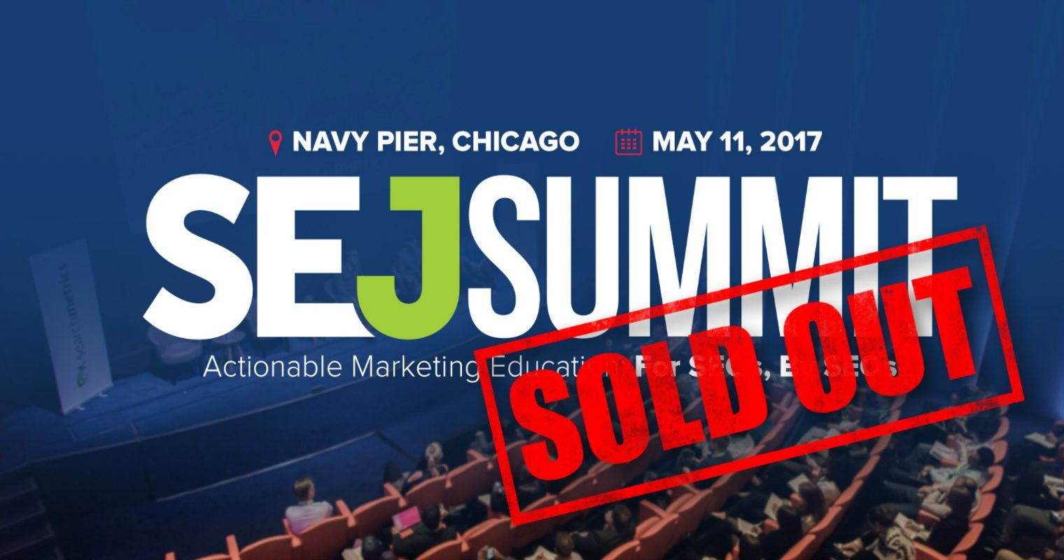 It's Official: SEJ Summit 2017 Is Sold Out