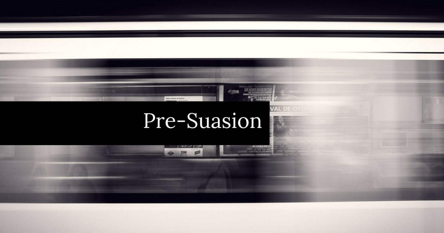 3 Pre-Suasion Strategies for Better Content Marketing