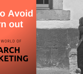 How to Avoid Burnout & Survive Long Term in Digital Marketing