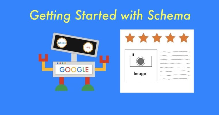 Getting Started With Schema Markup for SEO
