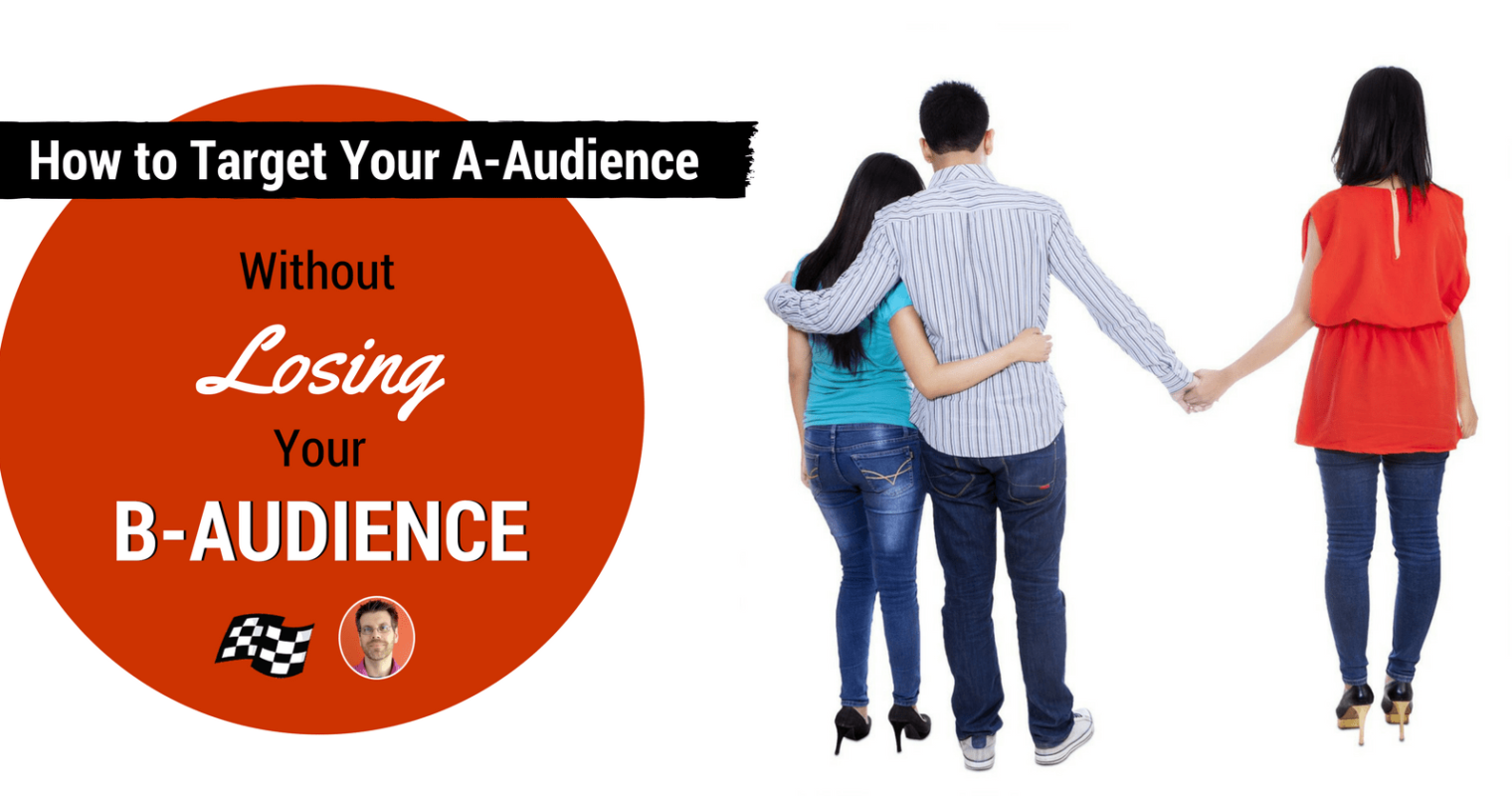 How to Create Content That Targets Each of Your Audiences