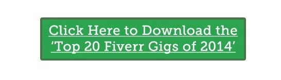Download CTA for Top 20 Fiverr Gigs of 2014.