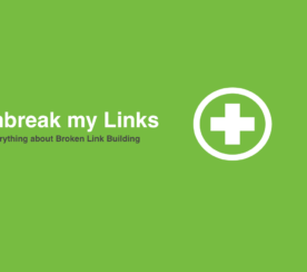 6 Things to Know About Broken Link Building