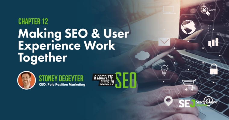 Making SEO & User Experience Work Together