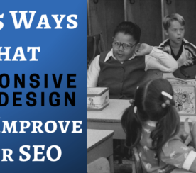 Top 5 Ways Responsive Web Design Benefits Your SEO