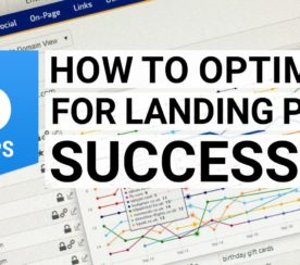 How to Optimize for Landing Page Success
