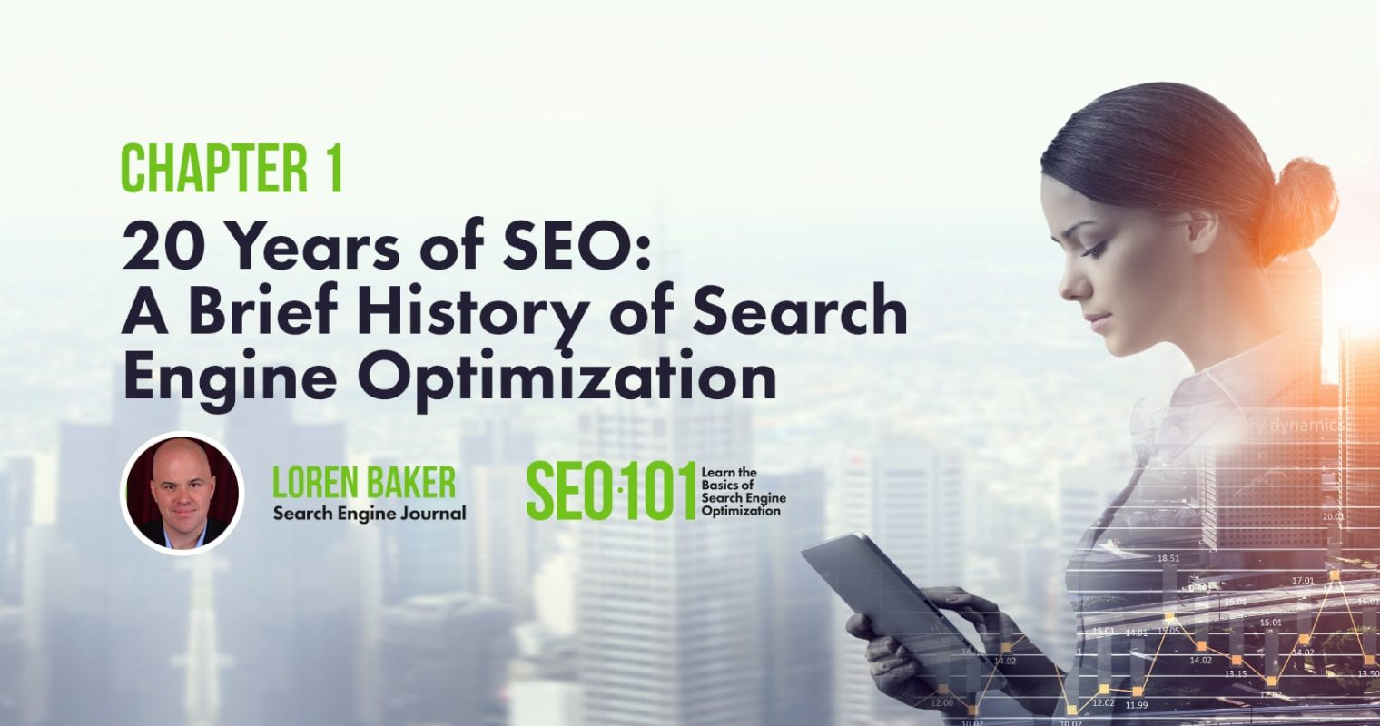 20 Years of SEO: A Brief History of Search Engine Optimization