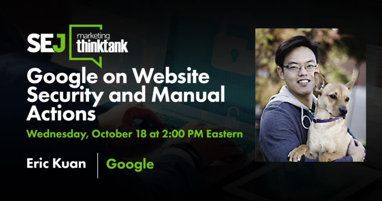 Google on Website Security & Manual Actions [Webinar]
