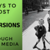 7 Ways to Boost Your Conversions Through Social Media