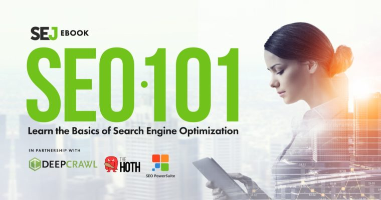 SEO 101: Learn the Basics of Search Engine Optimization [NEW E-BOOK]