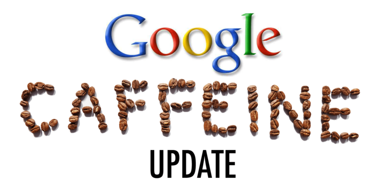 Google's Caffeine Update: Better Indexing & Fresher Search Results