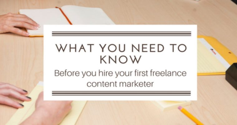 Hiring Freelance Content Marketers: How to Find the Perfect Fit