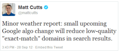 Matt Cutts Announcement of the Exact Match Domains Update - September 28, 2012